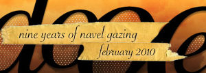 dooce.com Masthead for February, 2010 by Heather B. Armstrong titled Nine years of navel gazing